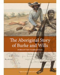 Aboriginal Story of Burke and Wills (The)