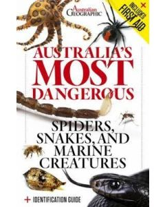 Australia's Most Dangerous Snakes, Spiders & Marine Creatures