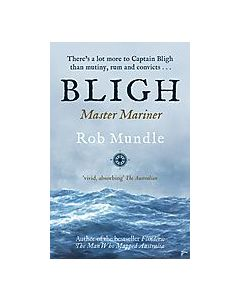 Bligh Master Mariner Rob Mundle