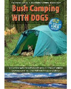 Bush Camping with Dogs - Second Edition