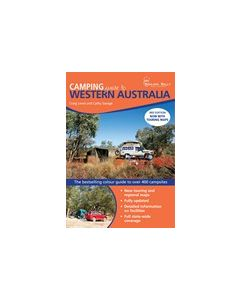 Camping Guide to Western Australia - 3rd Edition - Now with Touring Maps