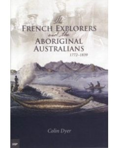 The French Explorers and the Aboriginal Australians