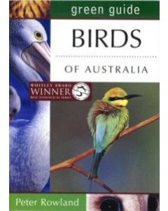 Green Guide to Birds of Australia - Peter Rowland