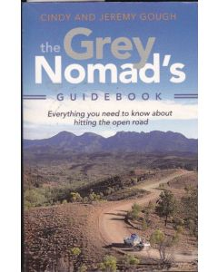 Grey Nomad's Guidebook the - SH