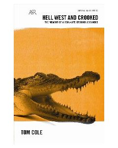 Hell West & Crooked Tom Cole.