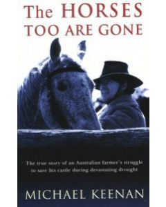 Horses too are Gone - Michael Keenan