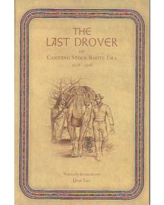 The Last Drover of the Canning Stock Route Era