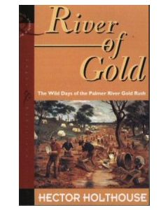 River of Gold Hector Holthouse