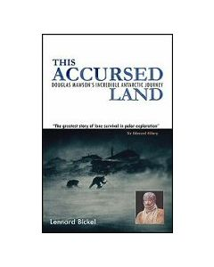 This Accursed Land Lennard Bickel