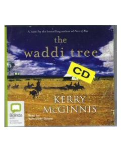 The Waddi Tree - CD Kerry McGinnis. Read by Humphrey Bower