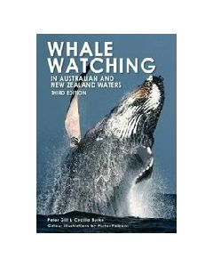 Whale Watching In Australian and New Zealand Waters - 3rd Edition